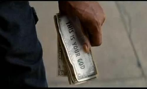 紙幣には「THIS IS YOUR GOD」と書いてあった